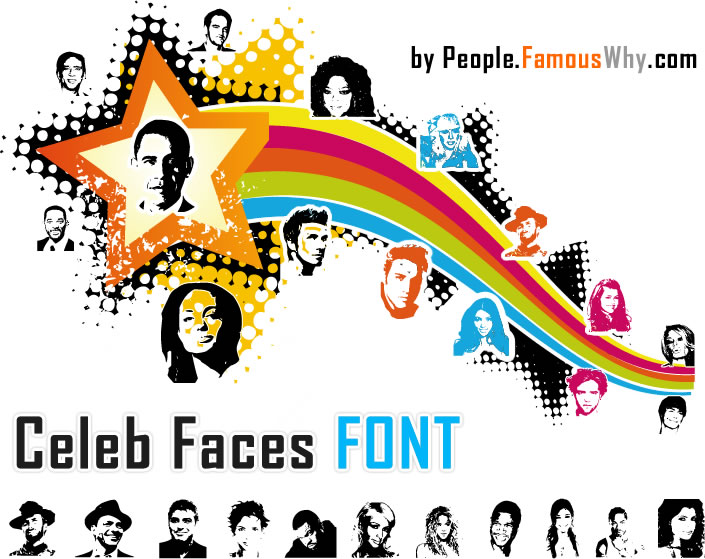 celebrities, faces, celebrities font, famous people font, famous faces font